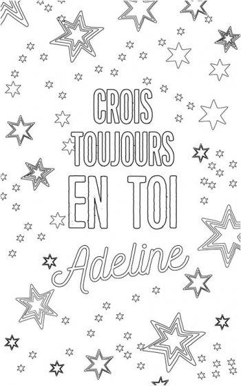 coloriage adulte personalisé avec prénom Adeline. Citation : crois toujours en toi Adeline