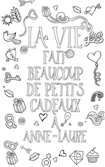 coloriage adulte anti stress personalisé avec prénom Anne-Laure. Citation : la vie fait plein de petits cadeaux à Anne-Laure