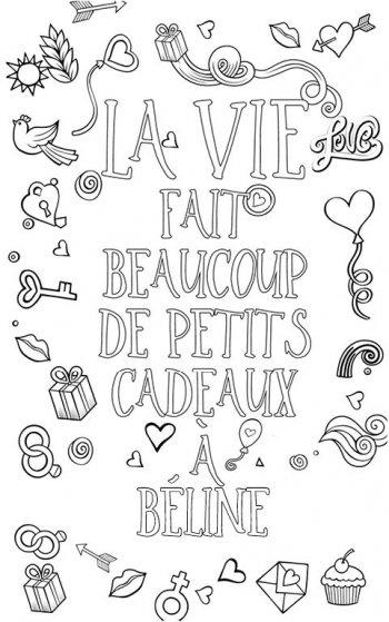 coloriage adulte anti stress personalisé avec prénom Béline. Citation : la vie fait plein de petits cadeaux à Béline
