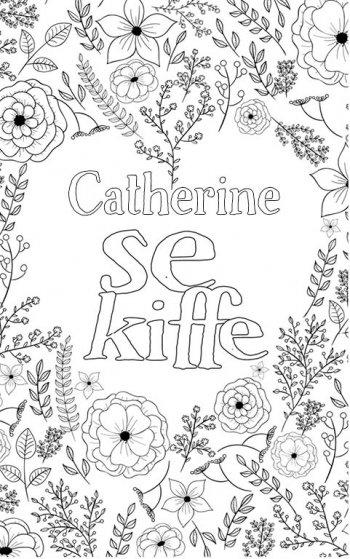 coloriage adulte anti stress personalisé avec prénom Catherine. Citation : Catherine se kiffe