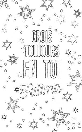 coloriage adulte personalisé avec prénom Fatima. Citation : crois toujours en toi Fatima