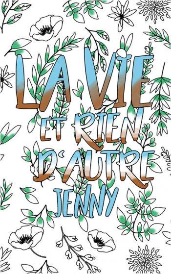 coloriage adulte anti stress personalisé avec prénom Jenny idée cadeau Jenny. Citation : La vie et rien d'autre