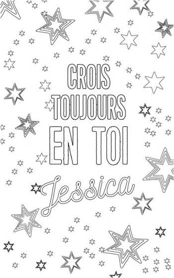 coloriage adulte personalisé avec prénom Jessica. Citation : crois toujours en toi Jessica