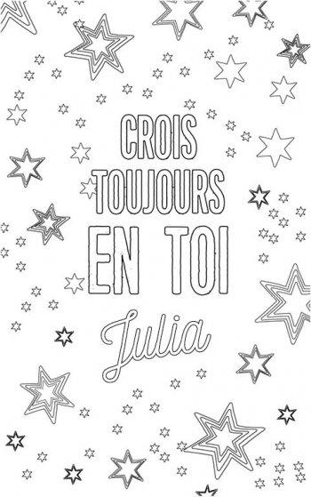 coloriage adulte personalisé avec prénom Julia. Citation : crois toujours en toi Julia