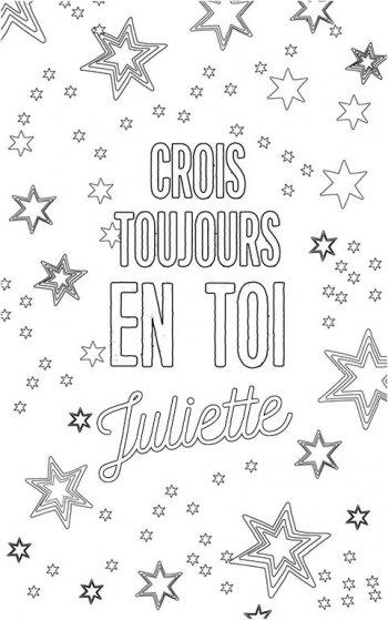 coloriage adulte personalisé avec prénom Juliette. Citation : crois toujours en toi Juliette