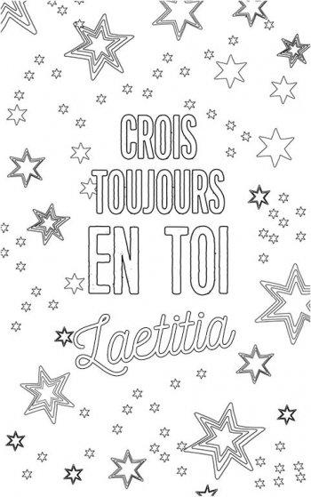 coloriage adulte personalisé avec prénom Laetitia. Citation : crois toujours en toi Laetitia