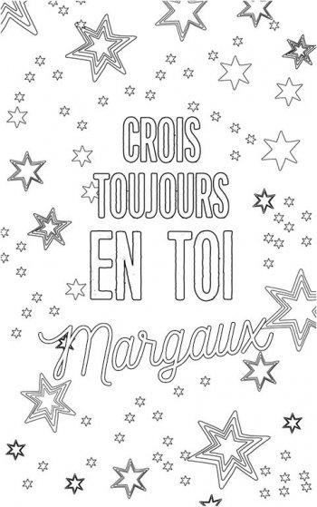 coloriage adulte personalisé avec prénom Margaux. Citation : crois toujours en toi Margaux