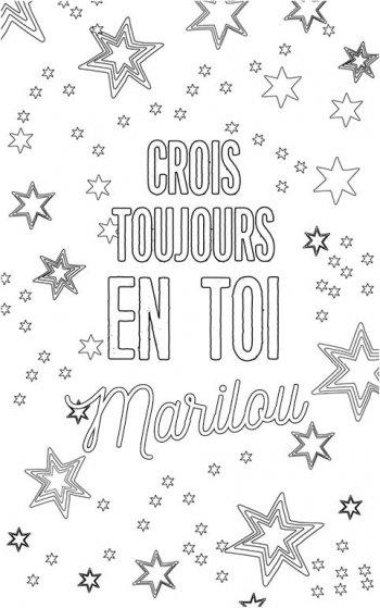 coloriage adulte personalisé avec prénom Marilou. Citation : crois toujours en toi Marilou
