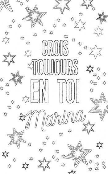 coloriage adulte personalisé avec prénom Marina. Citation : crois toujours en toi Marina