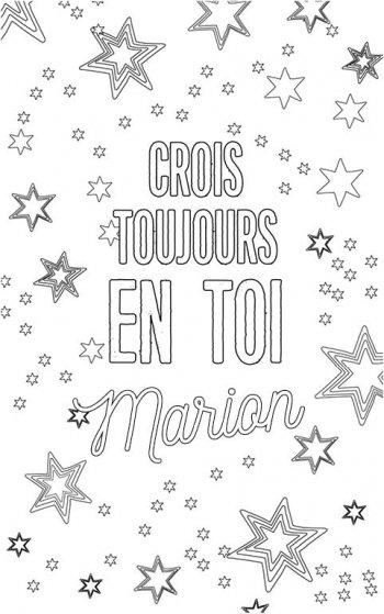 coloriage adulte personalisé avec prénom Marion. Citation : crois toujours en toi Marion