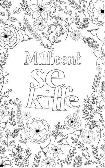 coloriage adulte anti stress personalisé avec prénom Millicent. Citation : Millicent se kiffe