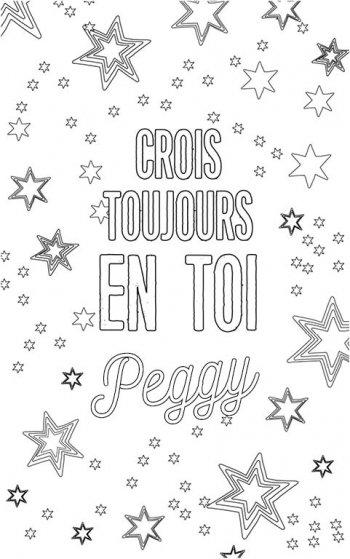 coloriage adulte personalisé avec prénom Peggy. Citation : crois toujours en toi Peggy