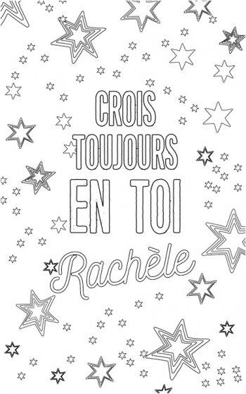 coloriage adulte personalisé avec prénom Rachèle. Citation : crois toujours en toi Rachèle
