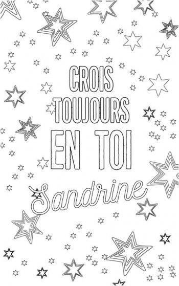 coloriage adulte personalisé avec prénom Sandrine. Citation : crois toujours en toi Sandrine