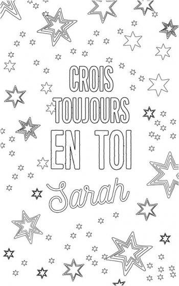 coloriage adulte personalisé avec prénom Sarah. Citation : crois toujours en toi Sarah