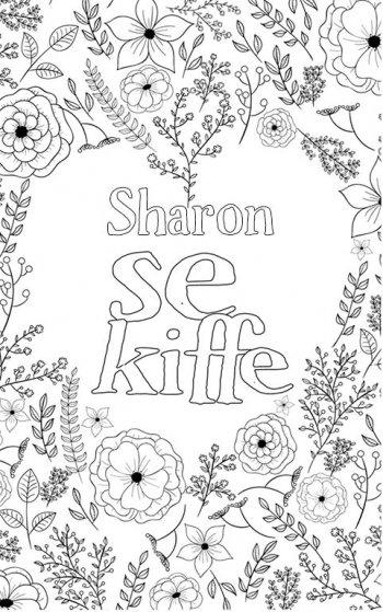 coloriage adulte anti stress personalisé avec prénom Sharon. Citation : Sharon se kiffe