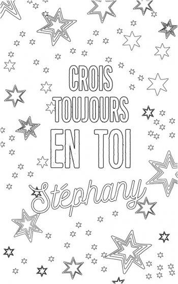 coloriage adulte personalisé avec prénom Stephany. Citation : crois toujours en toi Stephany