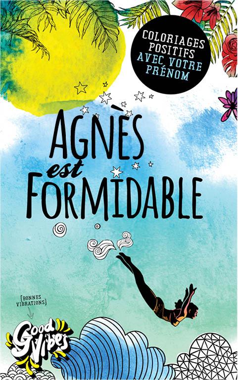 Agnès est formidable livre de coloriage personalisé cadeau pour sa meilleure amie ou sa mère