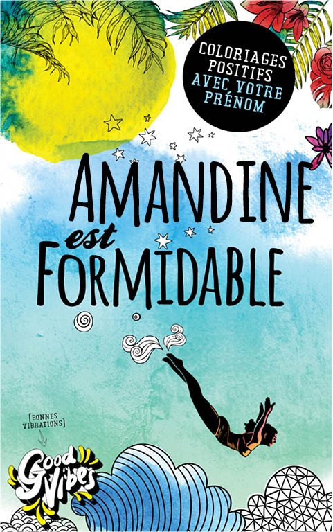 Amandine est formidable livre de coloriage personalisé cadeau pour sa meilleure amie ou sa mère