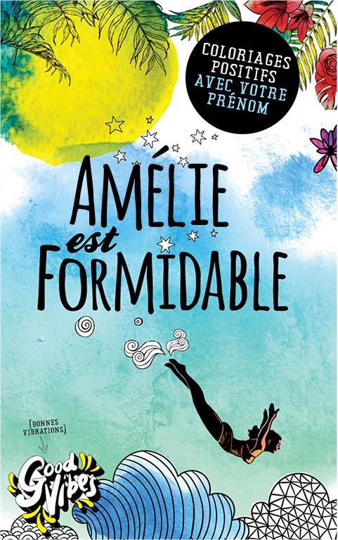 Amélie est formidable livre de coloriage personalisé cadeau pour sa meilleure amie ou sa mère