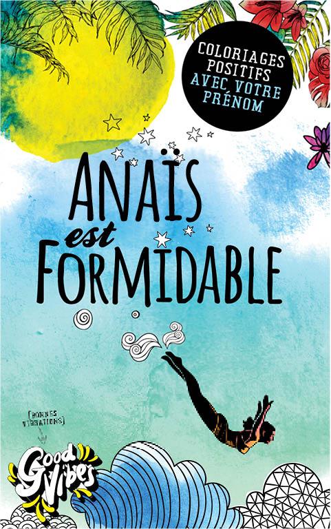 Anaïs est formidable livre de coloriage personalisé cadeau pour sa meilleure amie ou sa mère