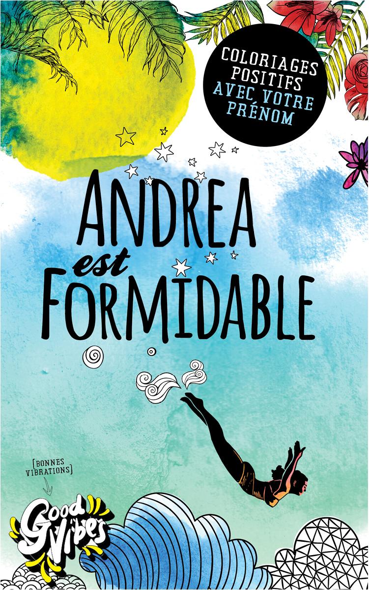 Andrea est formidable livre de coloriage personalisé cadeau pour sa meilleure amie ou sa mère