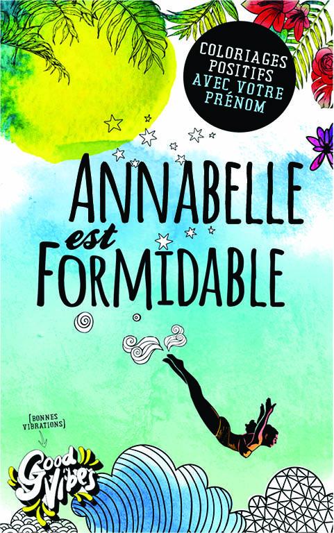 Annabelle est formidable livre de coloriage personalisé cadeau pour sa meilleure amie ou sa mère