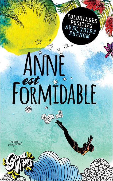 Anne est formidable livre de coloriage personalisé cadeau pour sa meilleure amie ou sa mère