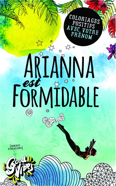 Arianna est formidable livre de coloriage personalisé cadeau pour sa meilleure amie ou sa mère