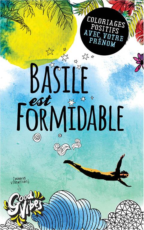 Basile est formidable livre de coloriage personalisé cadeau pour son meilleur ami ou son père