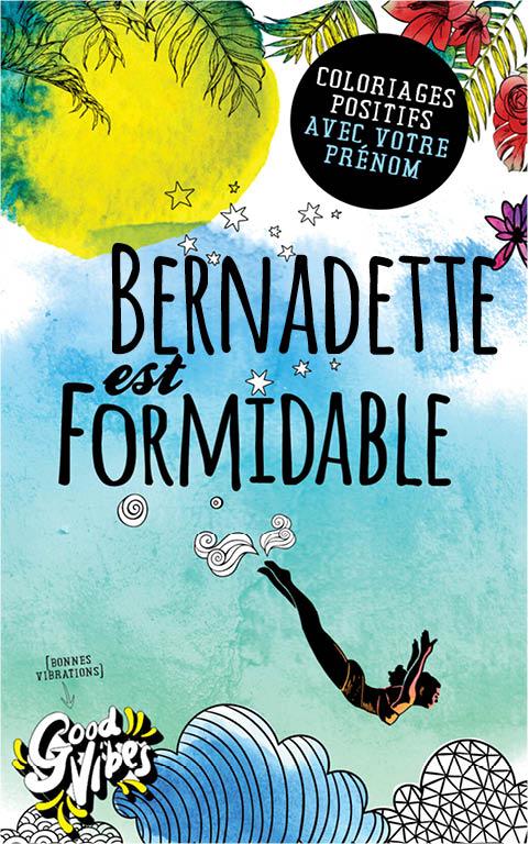 Bernadette est formidable livre de coloriage personalisé cadeau pour sa meilleure amie ou sa mère