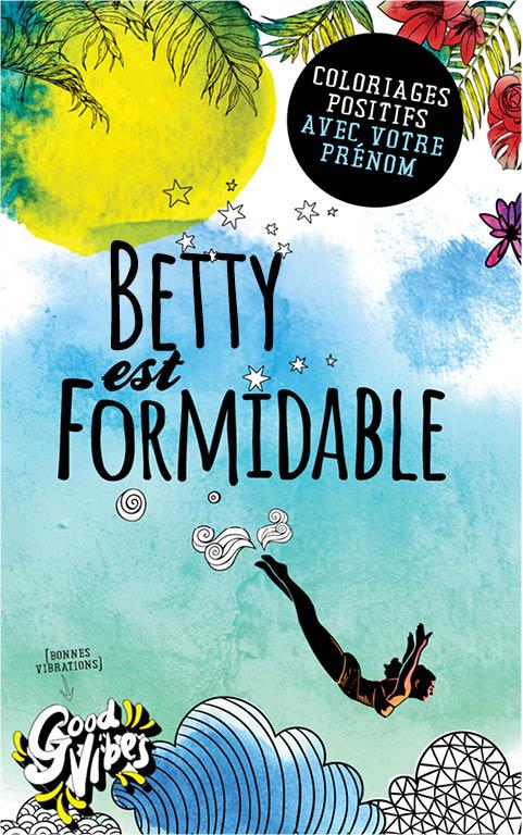 Betty est formidable livre de coloriage personalisé cadeau pour sa meilleure amie ou sa mère