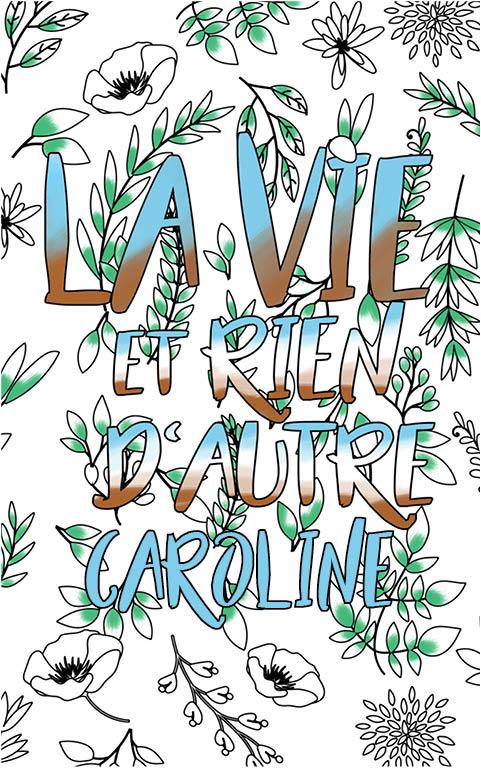 coloriage adulte anti stress personalisé avec prénom Caroline idée cadeau meilleure amie