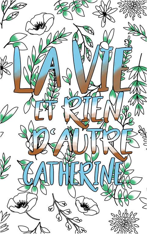 coloriage adulte anti stress personalisé avec prénom Catherine idée cadeau meilleure amie