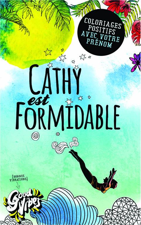 Cathy est formidable livre de coloriage personalisé cadeau pour sa meilleure amie ou sa mère