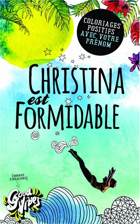 Christina est formidable livre de coloriage personalisé cadeau pour sa meilleure amie ou sa mère