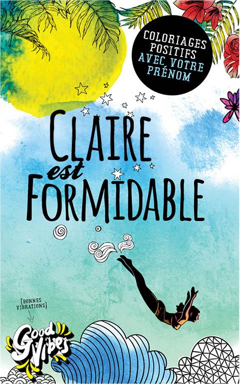 Claire est formidable livre de coloriage personalisé cadeau pour sa meilleure amie ou sa mère