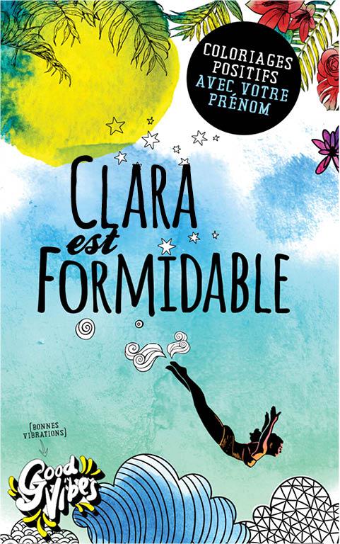 Clara est formidable livre de coloriage personalisé cadeau pour sa meilleure amie ou sa mère