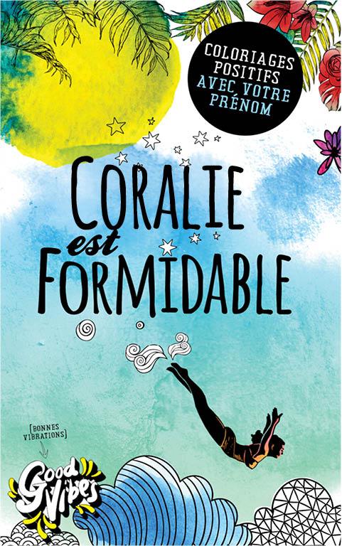 Coralie est formidable livre de coloriage personalisé cadeau pour sa meilleure amie ou sa mère