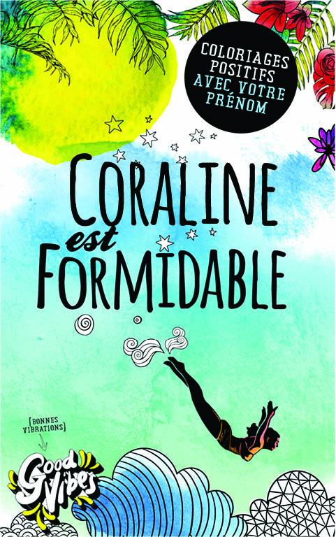 Coraline est formidable livre de coloriage personalisé cadeau pour sa meilleure amie ou sa mère