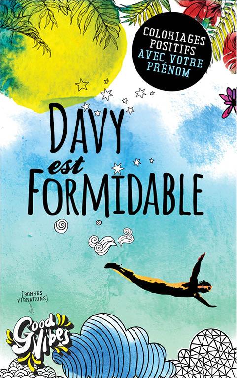 Davy est formidable livre de coloriage personalisé cadeau pour son meilleur ami ou son père