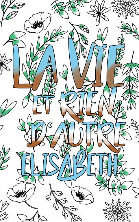 coloriage adulte anti stress personalisé avec prénom Elisabeth idée cadeau meilleure amie