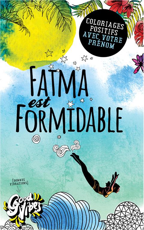 Fatma est formidable livre de coloriage personalisé cadeau pour sa meilleure amie ou sa mère