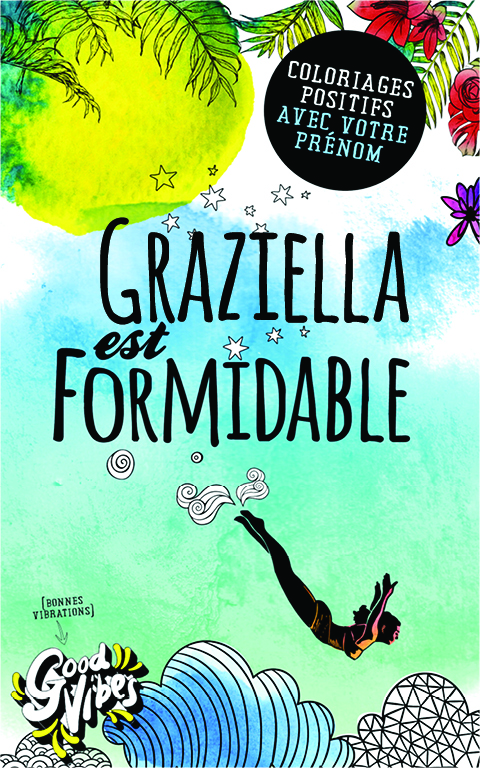 Graziella est formidable livre de coloriage personalisé cadeau pour sa meilleure amie ou sa mère