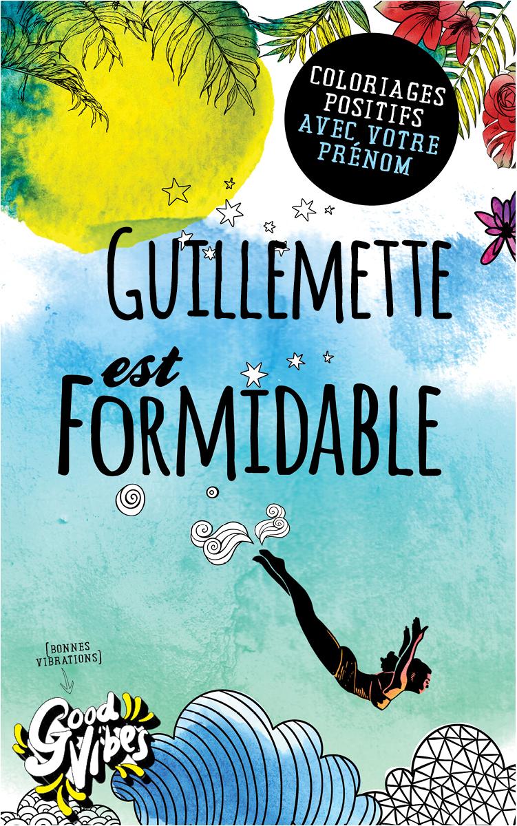 Guillemette est formidable livre de coloriage personalisé cadeau pour sa meilleure amie ou sa mère