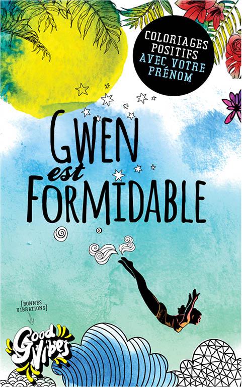 Gwen est formidable livre de coloriage personalisé cadeau pour sa meilleure amie ou sa mère