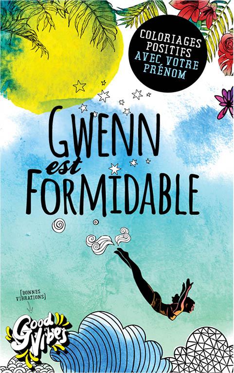 Gwenn est formidable livre de coloriage personalisé cadeau pour sa meilleure amie ou sa mère