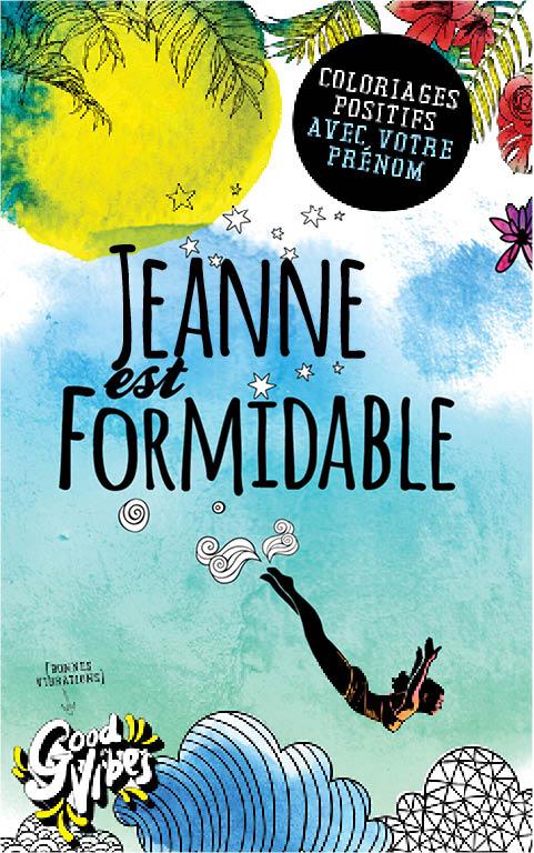 Jeanne est formidable livre de coloriage personalisé cadeau pour sa meilleure amie ou sa mère