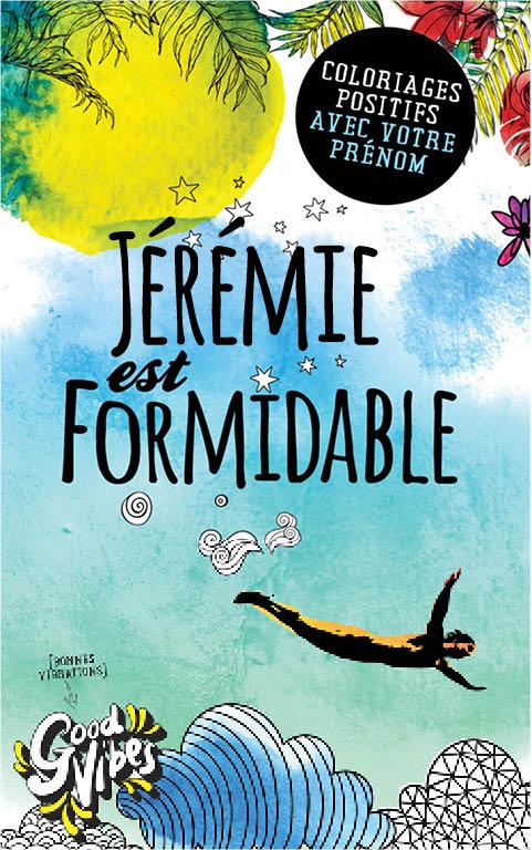 Jérémie est formidable livre de coloriage personalisé cadeau pour son meilleur ami ou son père