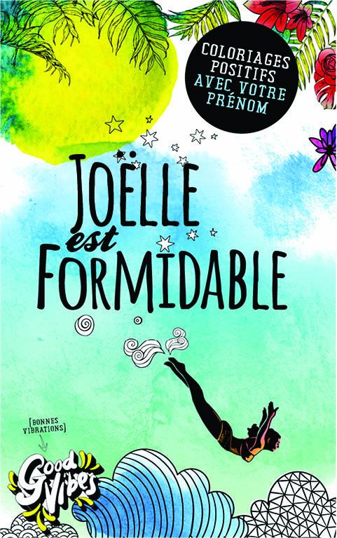 Joëlle est formidable livre de coloriage personalisé cadeau pour sa meilleure amie ou sa mère